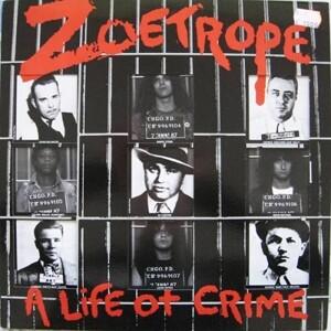 A Life Of Crime (Black Vinyl)