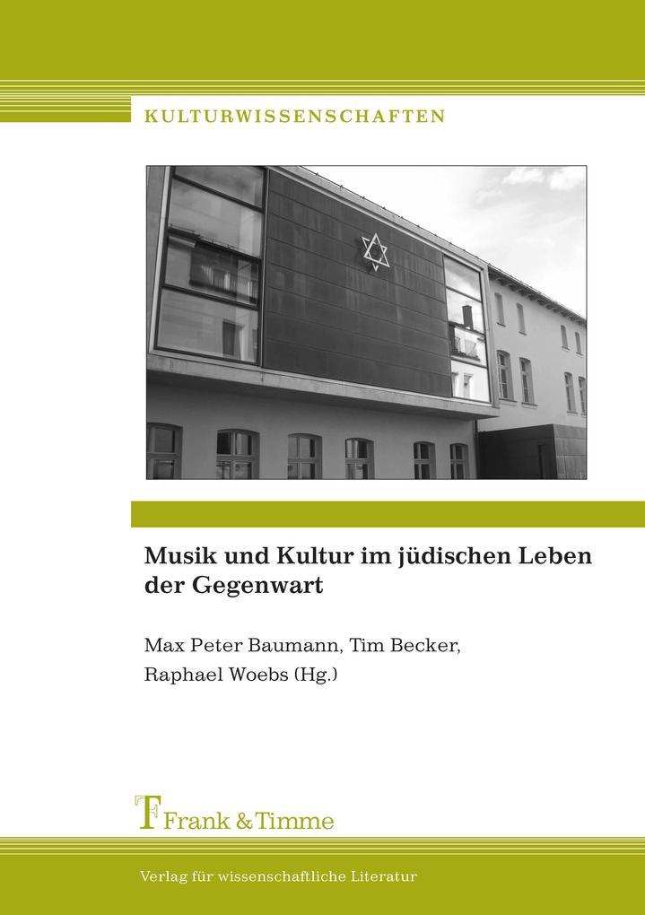 Musik und Kultur im jüdischen Leben der Gegenwa...