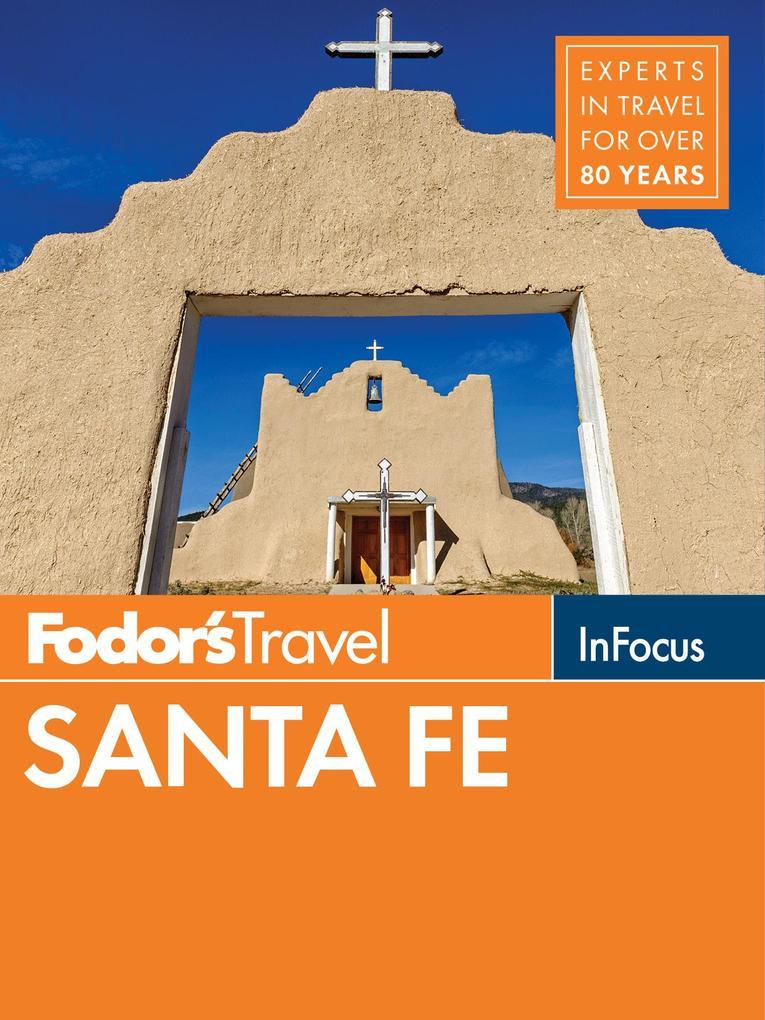 Fodor´s In Focus Santa Fe als eBook Download vo...