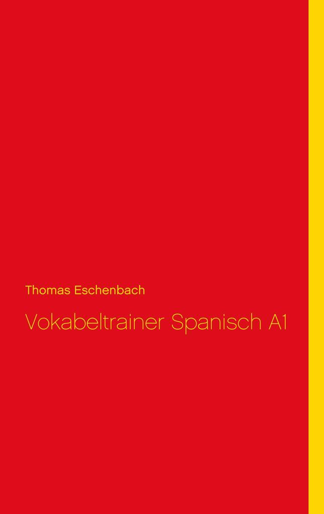 Vokabeltrainer Spanisch A1 als eBook Download v...