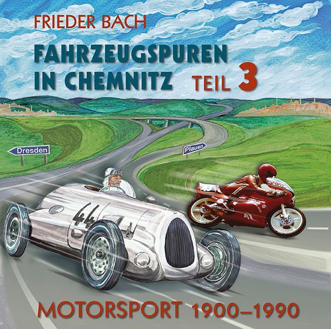 Fahrzeugspuren in Chemnitz. als Buch von Friede...