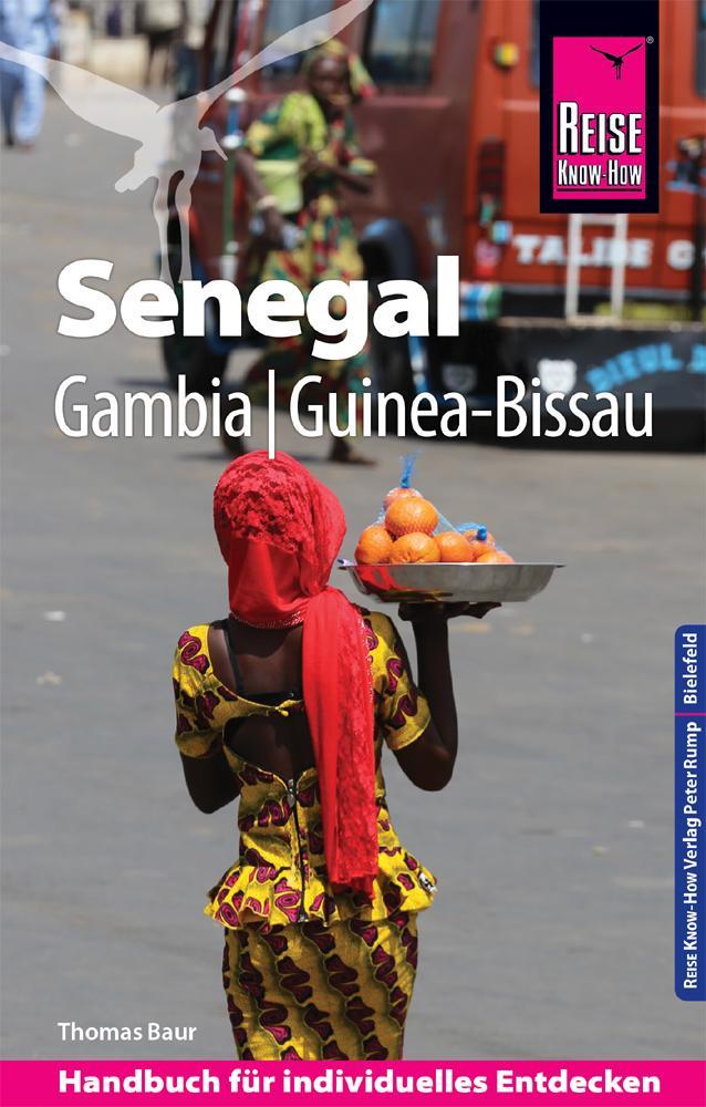 Reise Know-How Reiseführer Senegal, Gambia und Guinea-Bissau als Buch