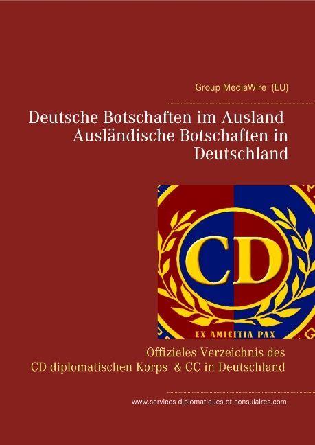 Deutsche Botschaften im Ausland - Ausländische ...