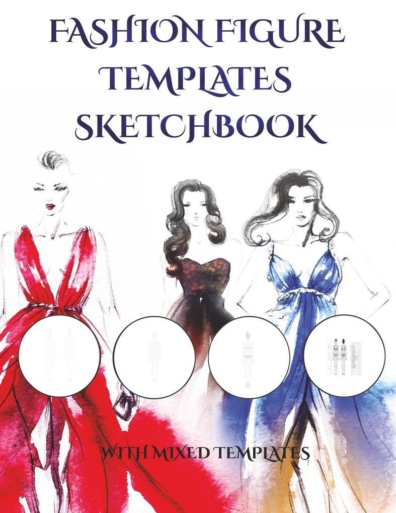 Fashion Figure Templates Sketchpad (with mixed ...