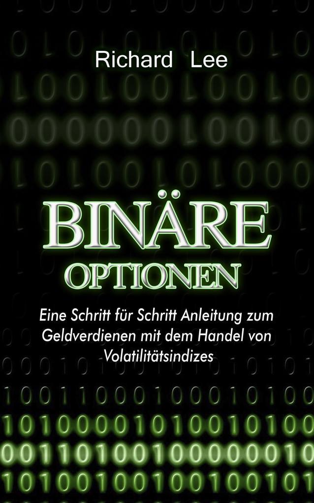 Binäre Optionen: Schritt fur Schritt Anleitung ...