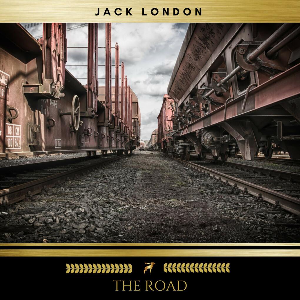 The Road als Hörbuch Download von Jack London