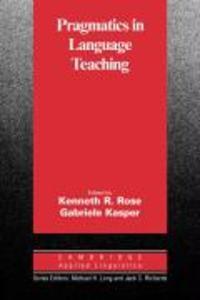 Pragmatics in Language Teaching als Buch von Ke...
