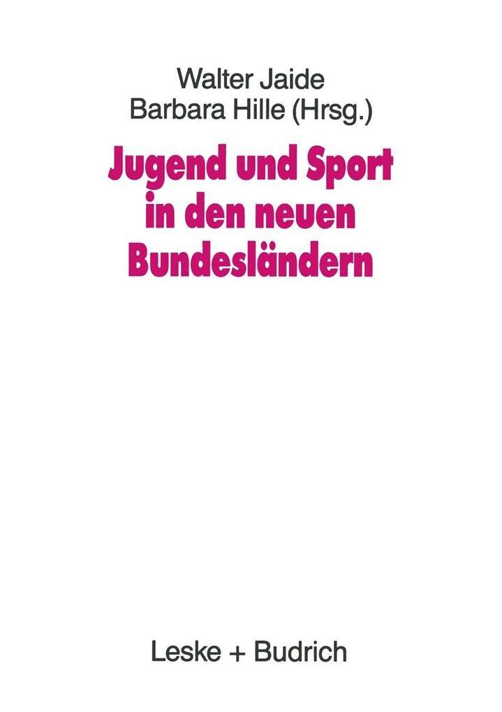 Jugend und Sport in den neuen Bundeslandern als...