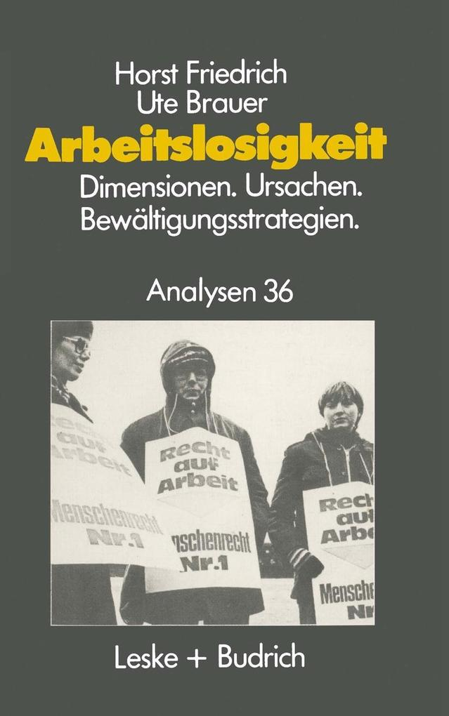 Arbeitslosigkeit - Dimensionen, Ursachen und Be...