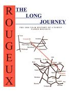 The Long Journey: The 2000 Year History of a Family Named Rougeux