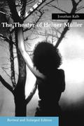 Theater of Heiner Muller: Revised and Enlarged Edition (Revised and Enlarged)