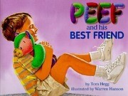 Peef and His Best Friend