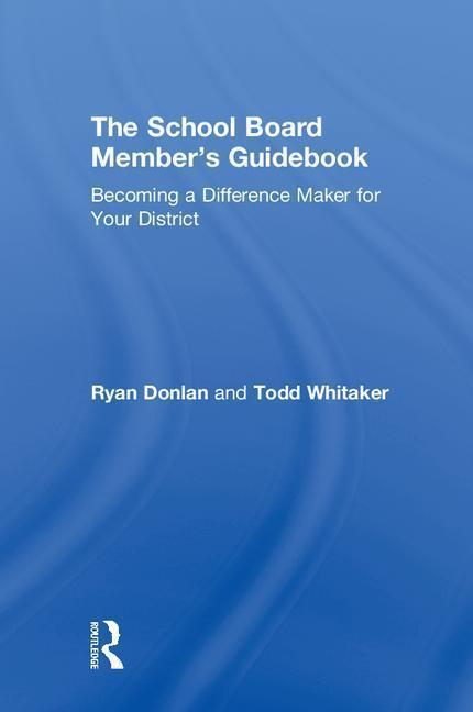 The School Board Member's Guidebook als Buch (gebunden)