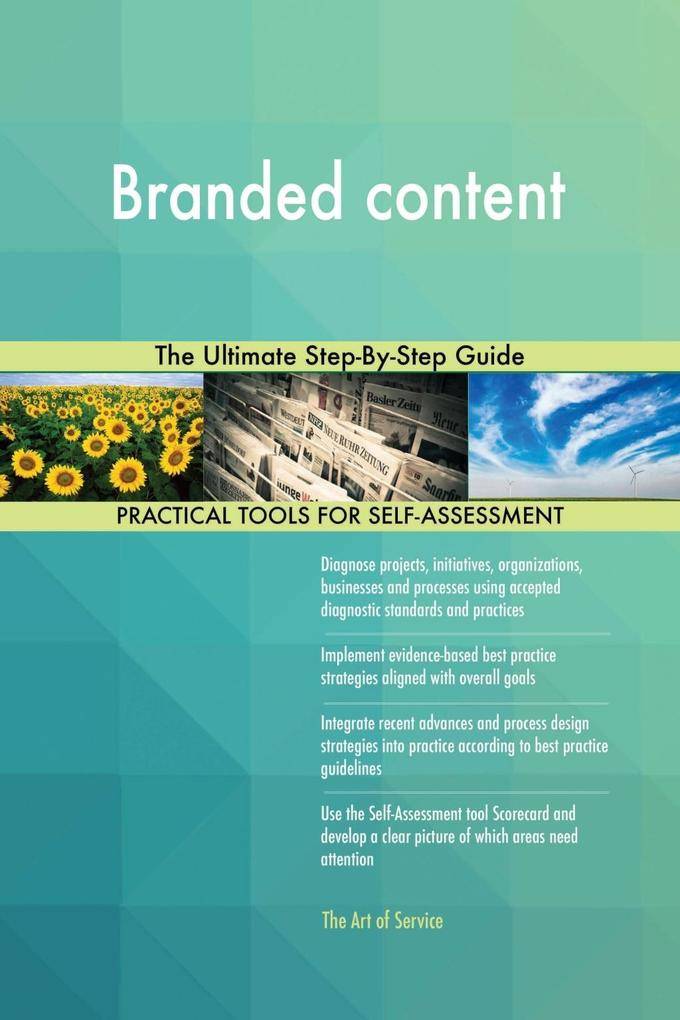 Branded content The Ultimate Step-By-Step Guide...