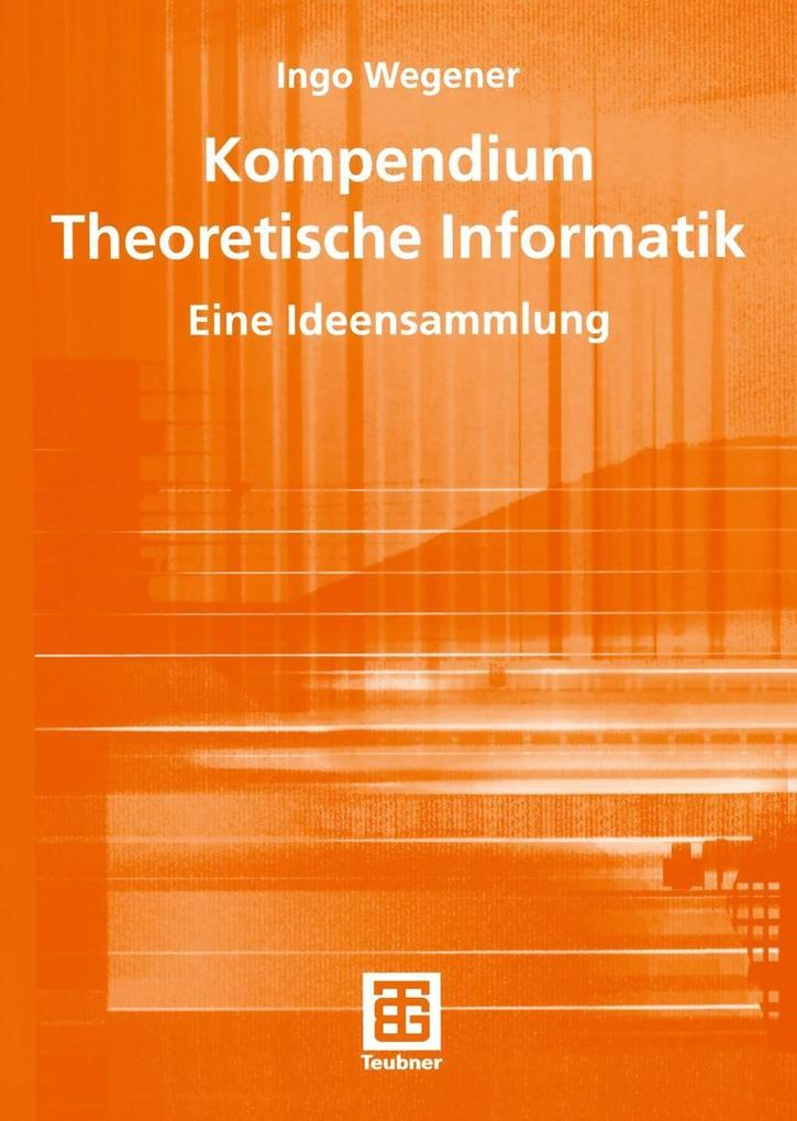 Kompendium Theoretische Informatik - eine Ideen...