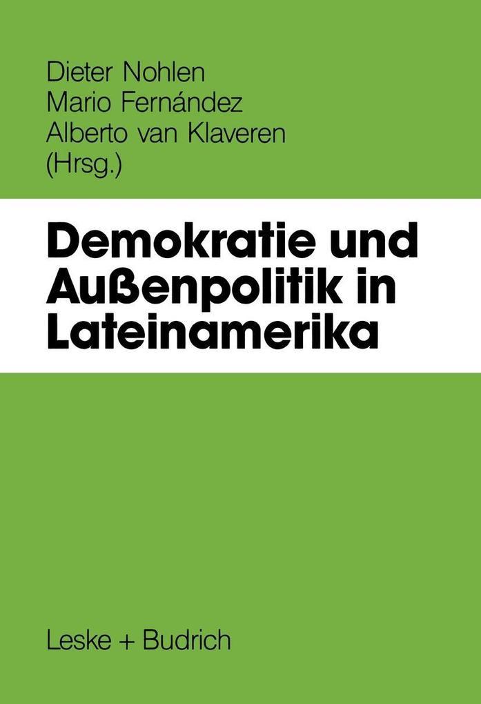 Demokratie und Auenpolitik in Lateinamerika als...