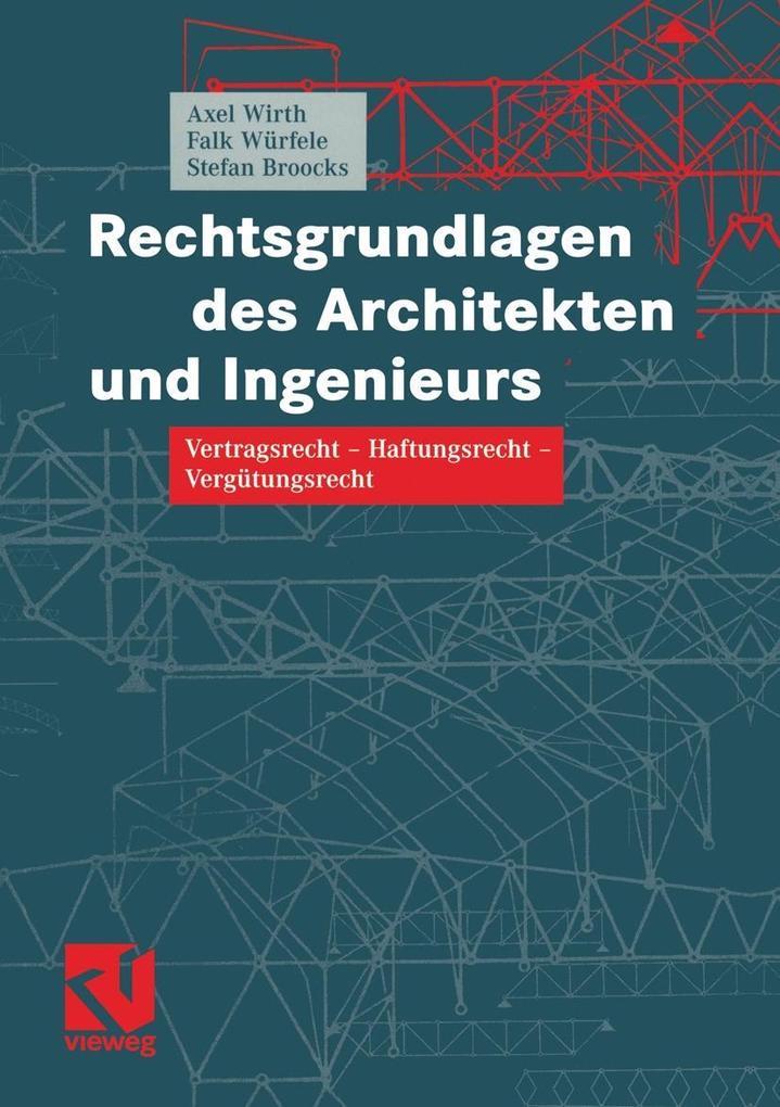 Rechtsgrundlagen des Architekten und Ingenieurs...