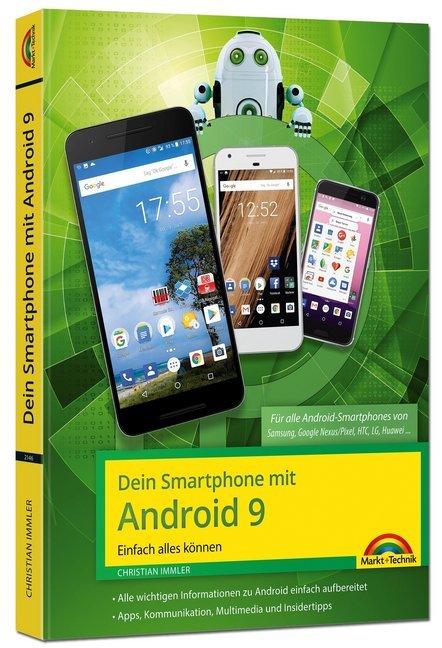 Dein Smartphone mit Android 9 - Einfach alles können - die besten Tipps und Tricks als Buch