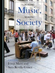 Making Music, Making Society als eBook Download...