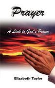 Prayer: A Link to God's Power