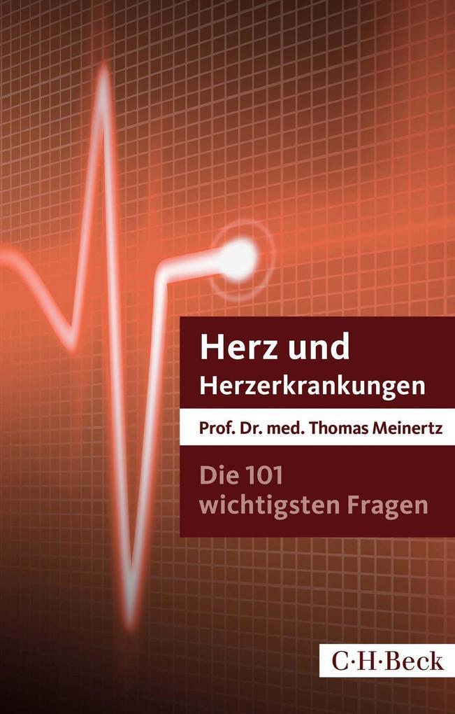 Die 101 wichtigsten Fragen und Antworten - Herz und Herzerkrankungen als eBook