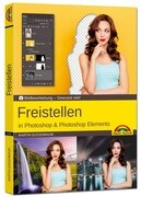 Freistellen in Photoshop & Photoshop und Elements
