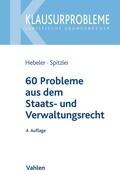 60 Probleme aus dem Staats- und Verwaltungsrecht