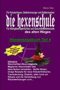 Hexenrezeptbuch Teil 4 - Die Hexenschule