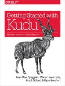Getting Started with Kudu als eBook Download vo...
