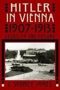 Hitler in Vienna, 1907-1913