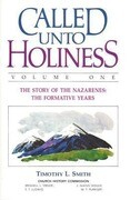 Called Unto Holiness, Volume 1