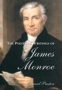 The Political Writings of James Monroe