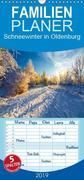 Schneewinter in Oldenburg - Familienplaner hoch (Wandkalender 2019 , 21 cm x 45 cm, hoch)