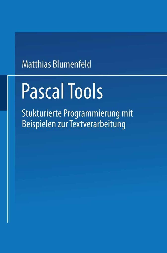 Pascal Tools als eBook Download von Matthias Bl...