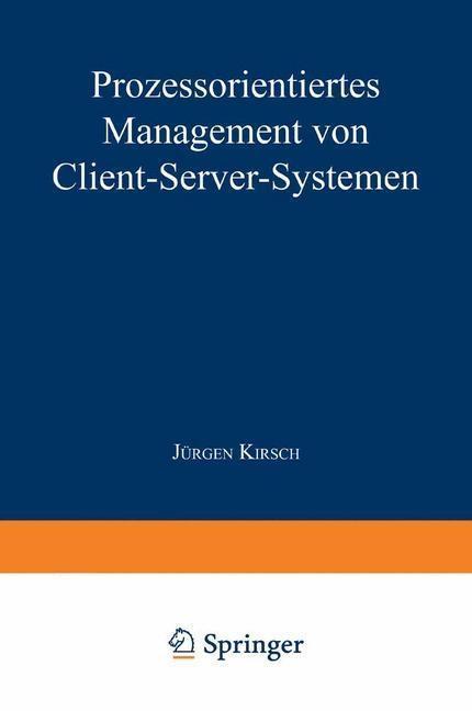 Prozessorientiertes Management von Client-Serve...