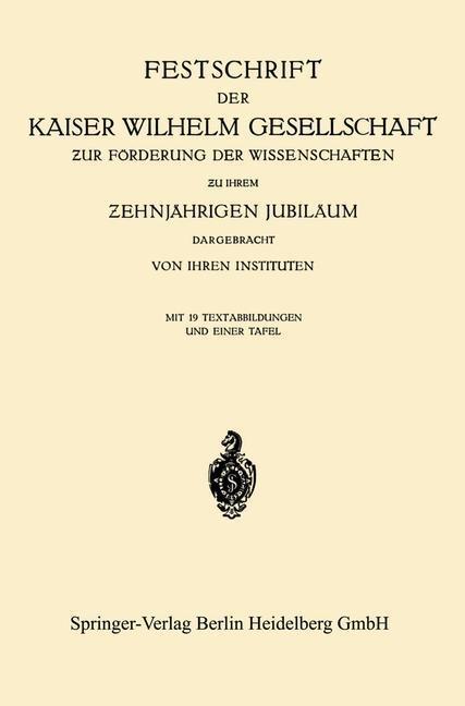 Festschrift der Kaiser Wilhelm Gesellschaft ur ...