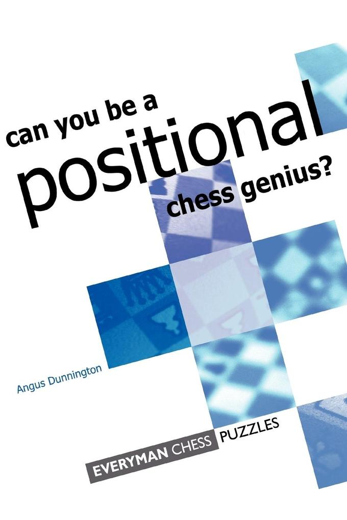 Can you be a Positional Chess Genius als Tasche...