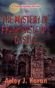 The Mystery of Frankenstein's Castle