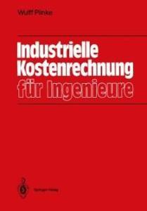 Industrielle Kostenrechnung fur Ingenieure als ...