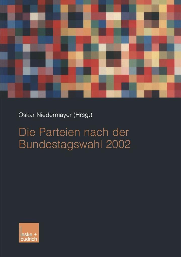 Die Parteien nach der Bundestagswahl 2002 als e...