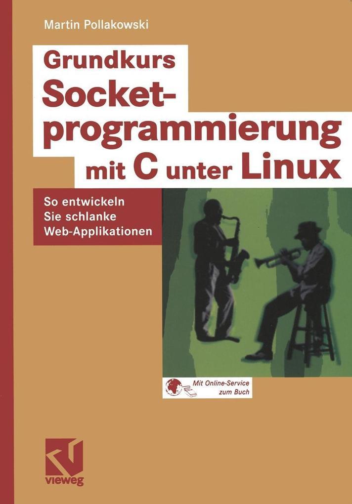 Grundkurs Socketprogrammierung mit C unter Linu...