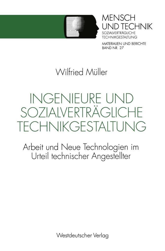 Ingenieure und sozialvertragliche Technikgestal...