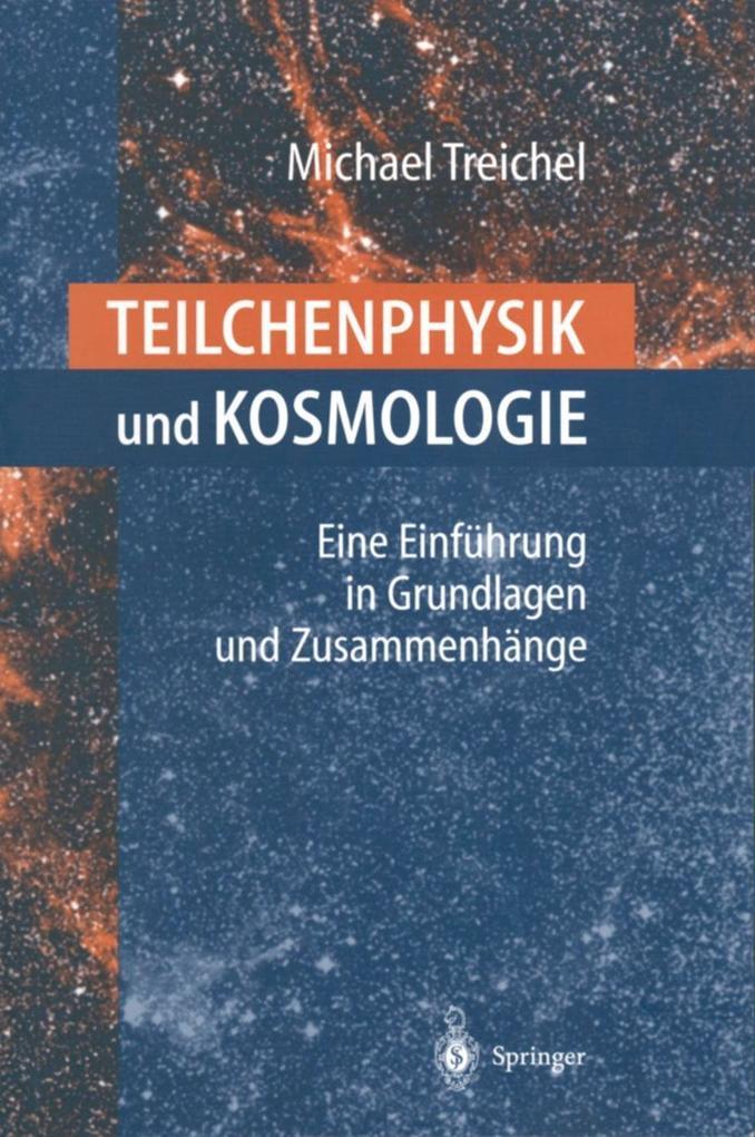 Teilchenphysik und Kosmologie als eBook