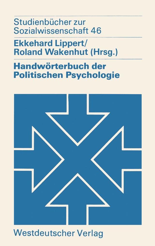 Handworterbuch der Politischen Psychologie als ...
