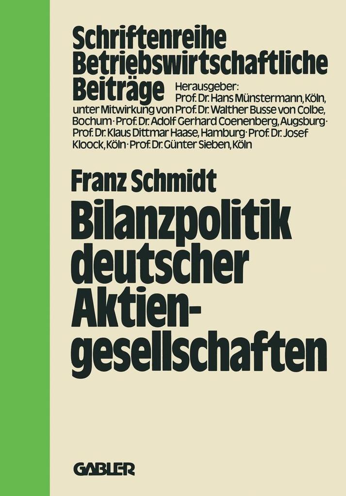 Bilanzpolitik deutscher Aktiengesellschaften al...