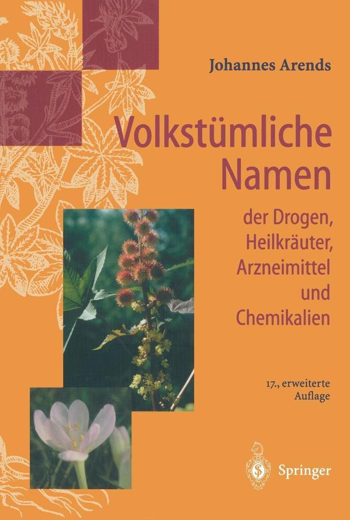 Volkstumliche Namen der Drogen, Heilkrauter, Ar...