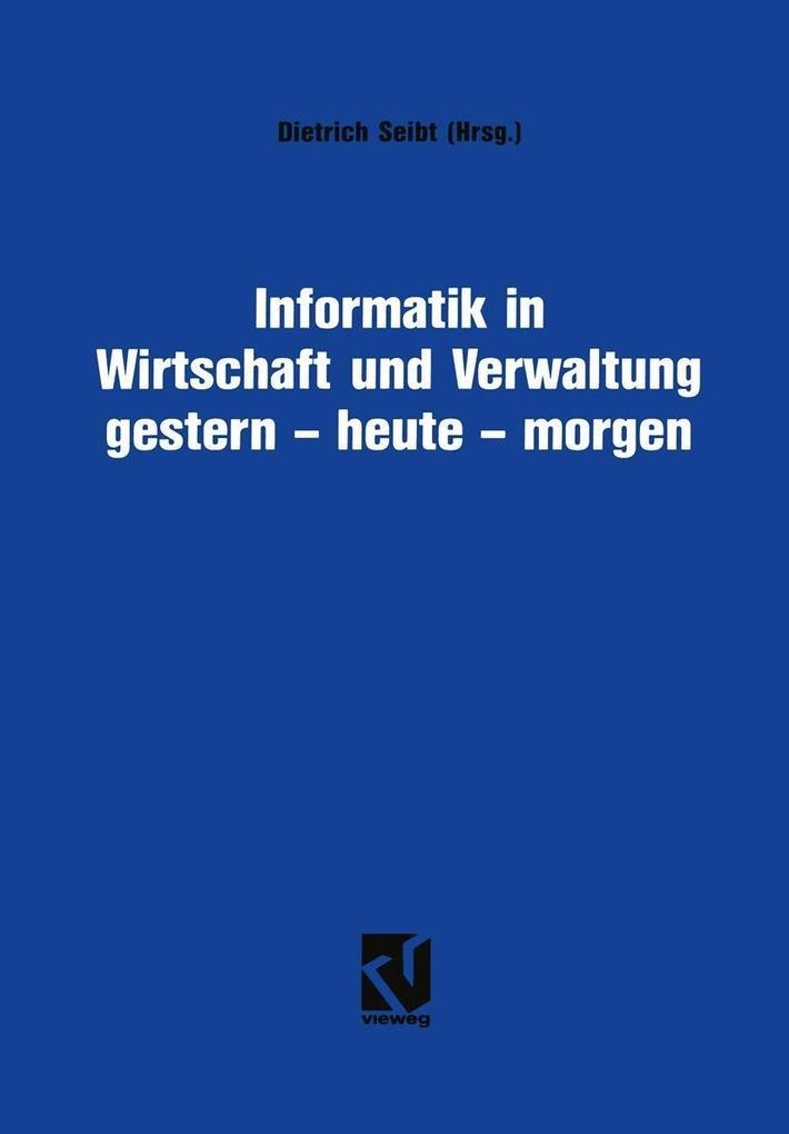 Informatik in Wirtschaft und Verwaltung gestern...