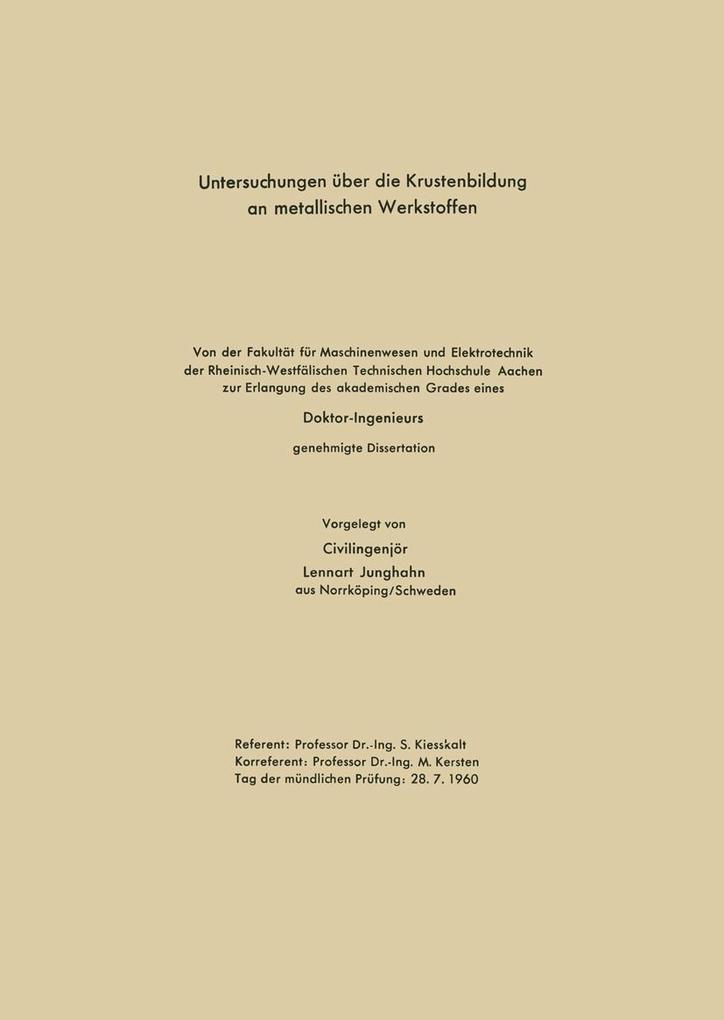 Untersuchungen uber die Krustenbildung an metal...