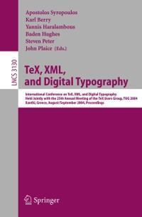 TeX, XML, and Digital Typography als eBook Down...