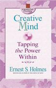 Creative Mind: Tapping the Power Within